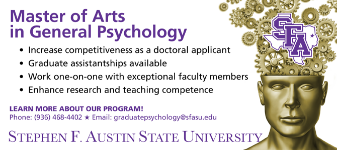 Master of Arts in General Psychology - Stephen F. Austin State University