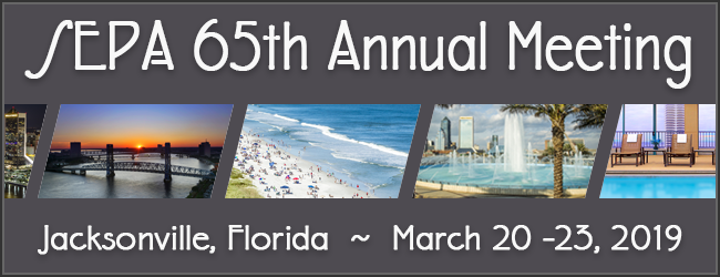 The SEPA 65th Annual Meeting in Jacksonville, Florida.  March 20th through March 23rd, 2019.